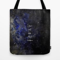 stars cant shine without darkness Tote Bag