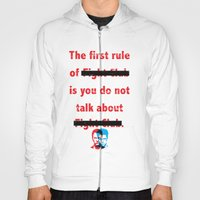 The First Rule Of Fight … Hoody