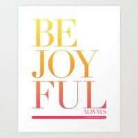 Be Joyful Always Art Print