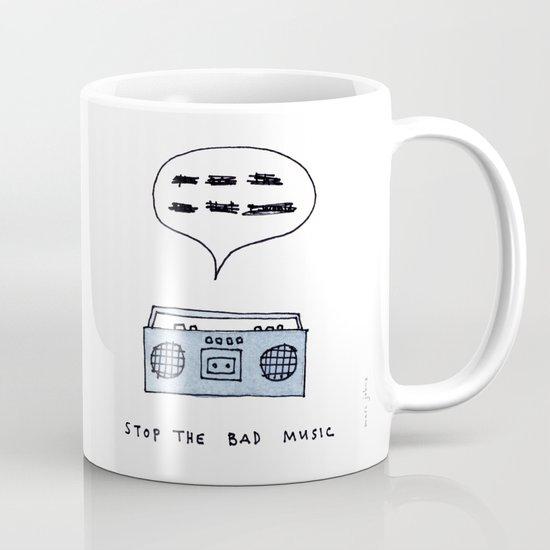 Stop the bad music Mug