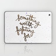 Laptop & iPad Skin featuring Something Worth Fighting… by Earthlightened