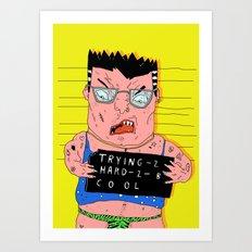 FAKE IT TILL YOU MAKE IT Art Print