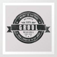 GROOL Badge Design Based… Art Print