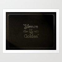 Silence is Golden Art Print