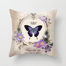Shine like the universe is yours Throw Pillow