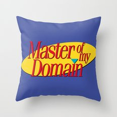 Master of my domain Throw Pillow