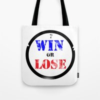 WIN OR LOSE? Tote Bag