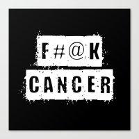 F@#K Cancer (inverse) Canvas Print
