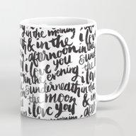 I Love You In The Mornin… Mug