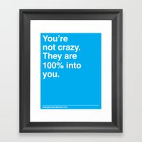 100% Into You Framed Art Print