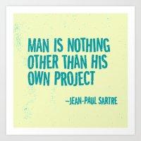 Man's Own Project Art Print