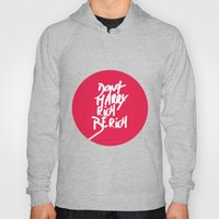 Don't Marry Rich Be Rich Hoody