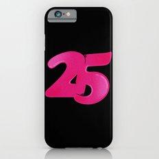 25 iPhone 6s Slim Case