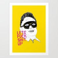 F*ck Sh*t Up Art Print