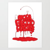 More Blood Please Art Print