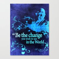Be The Change Canvas Print