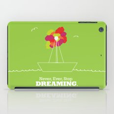 Never Stop Dreaming iPad Case