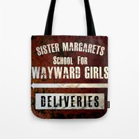 Sister Margaret's School For Wayward Girls Tote Bag