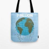 Now Serving 7 Billion Tote Bag