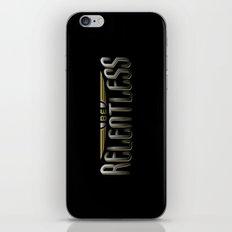 Be Relentless iPhone & iPod Skin