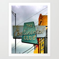 The Continental Club Art Print