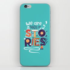 We Are Made of Stories iPhone & iPod Skin