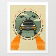 WHERE WE ARE GOING, WE D… Art Print