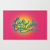 Live Creatively! Canvas Print