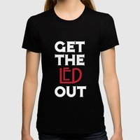 Get the Led Out Womens Fitted Tee Black SMALL