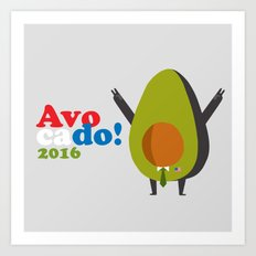 avocado for president! Art Print