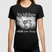 You Kill Them While You Sleep Womens Fitted Tee Tri-Black SMALL