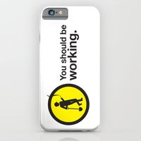 iPhone & iPod Case featuring You should be working. by elvisbr