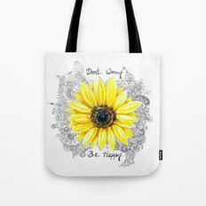 Don't Worry, Be Happy Su… Tote Bag