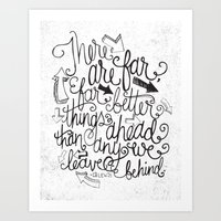 FAR BETTER THINGS... Art Print