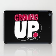 Growing up means giving up. iPad Case