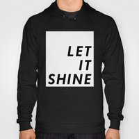Let It Shine Hoody