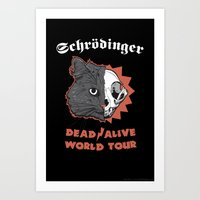 Schrödinger - DEAD/ALIVE World Tour Art Print