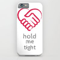 iPhone & iPod Case featuring Hold me tight by Hiver & Leigh