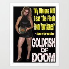 Goldfish of Doom - Gertrude Bones Art Print