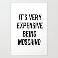 It's Very Expensive Bein… Art Print