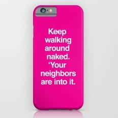 Walk Around Naked iPhone 6s Slim Case