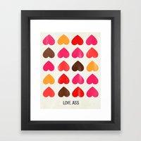 LOVE ASS Framed Art Print