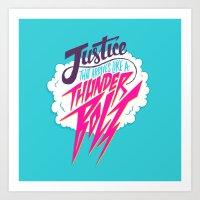 Justice Like A Thunderbo… Art Print