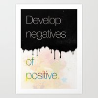 Develop negatives of positive. Art Print