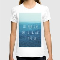 The Mountains Are Callin… Womens Fitted Tee White SMALL
