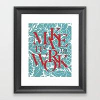 Tim Gunn Quote Framed Art Print