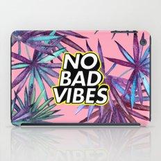 No Bad Vibes iPad Case