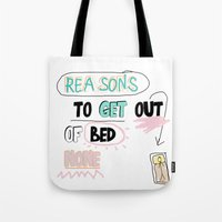 Reasons To Get Out Of BE… Tote Bag