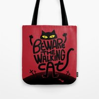 Beware The Walking Cat Tote Bag