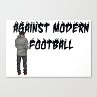 AGAINST MODERN FOOTBALL Canvas Print